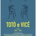 la locandina del film Totò e Vicé